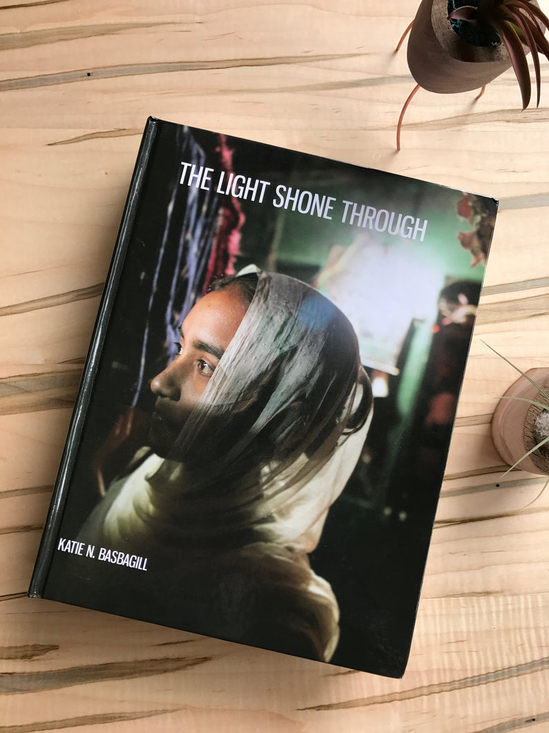 The Light Shone Through - Hardcover