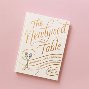 The Newlywed Table Cook Book
