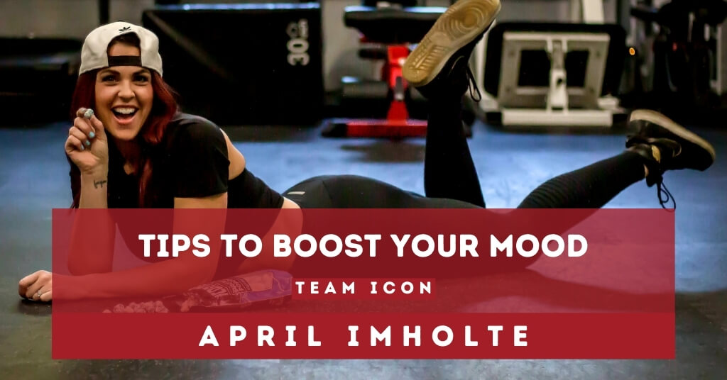 Tips to Boost Your Mood with Team ICON Member April Imholte