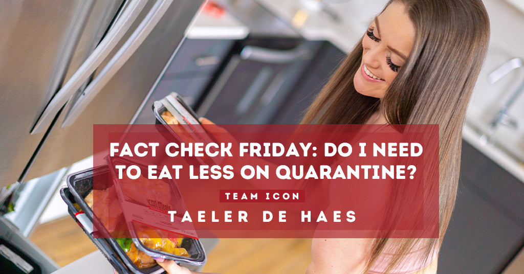 FACT CHECK FRIDAY: Do I Need To Eat Less On Quarantine? 😳🤔