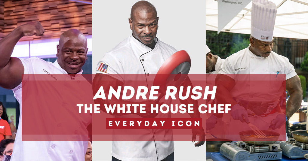 Andre Rush: The White House Chef | Everyday ICON