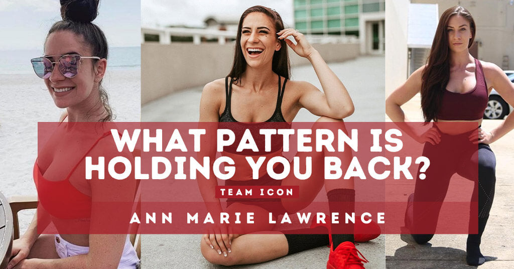 What Human Pattern Is Holding You Back? By Ann Marie Lawrence