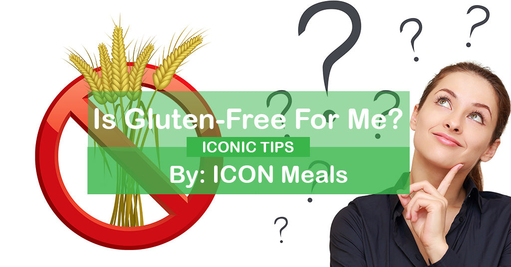 Is Gluten-Free For Me?