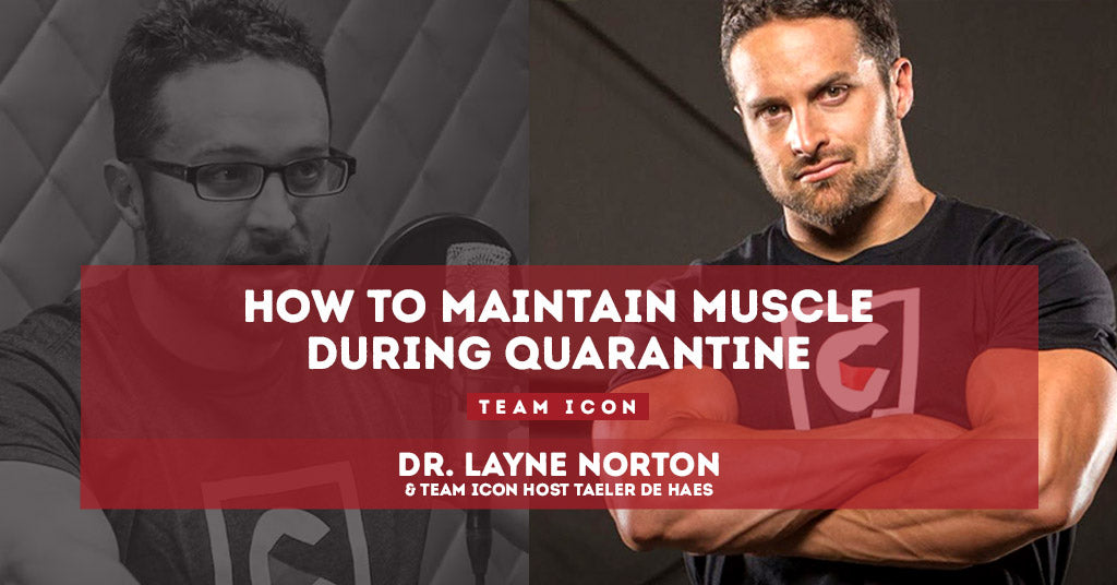 How To Maintain Muscle During Quarantine