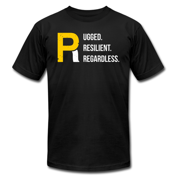 Rugged Resilient Regardless Unisex Tee - black