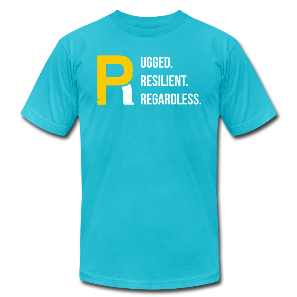 Rugged Resilient Regardless Unisex Tee - turquoise