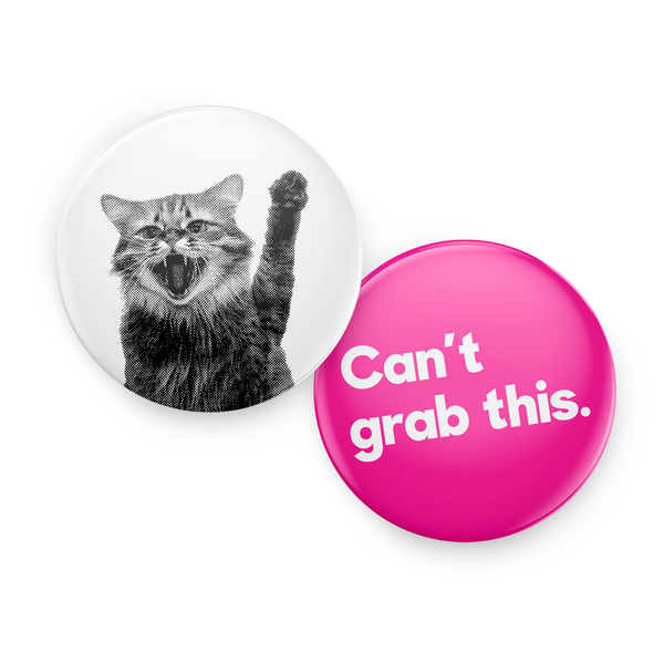 """Can't Grab This"" 1-Inch Mini Button Set"
