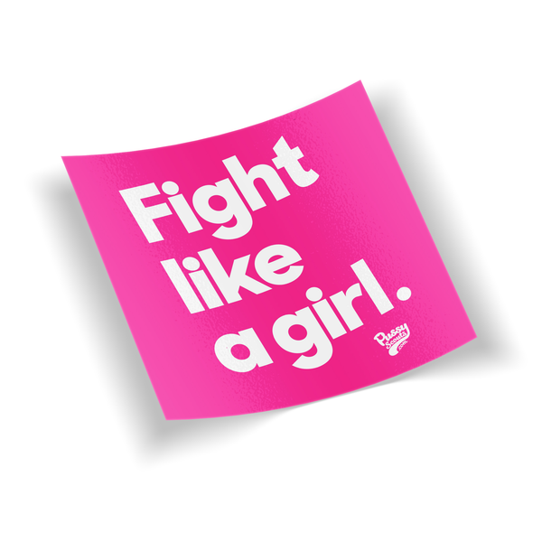 """Fight Like a Girl"" 4-Inch Bumper Sticker"