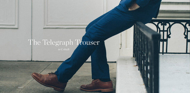 テレグラフトラウザー<br>The Telegraph Trouser in Cobalt