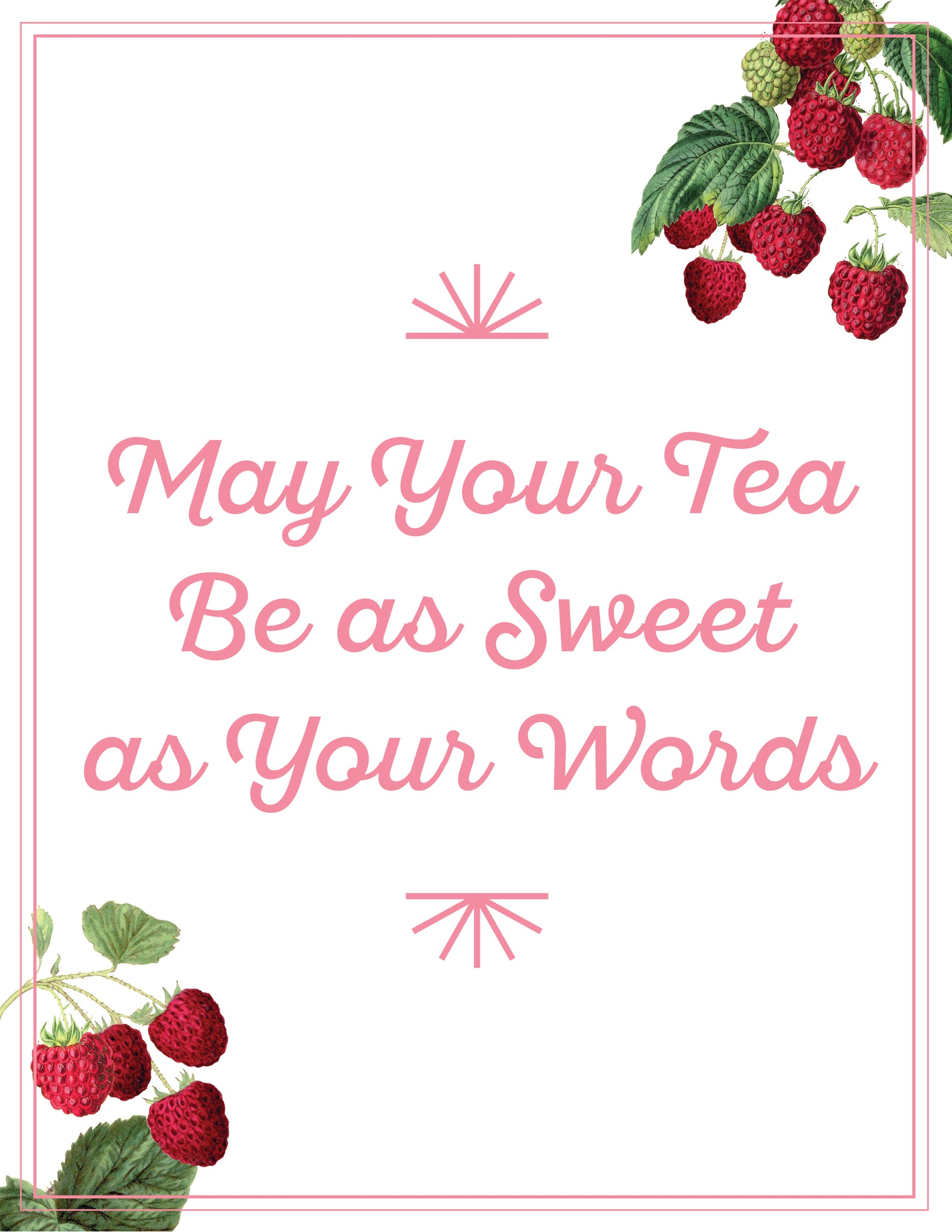 Southern Breeze Saying May Your Tea Be as Sweet as Your Words