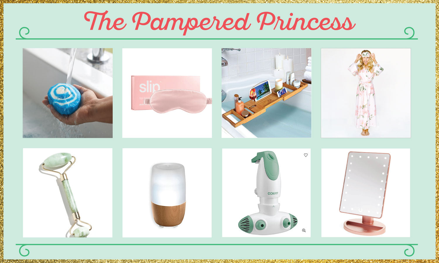 Gifts For the Pampered Princess