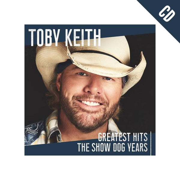 Toby Keith Greatest Hits: The Show Dog Years CD