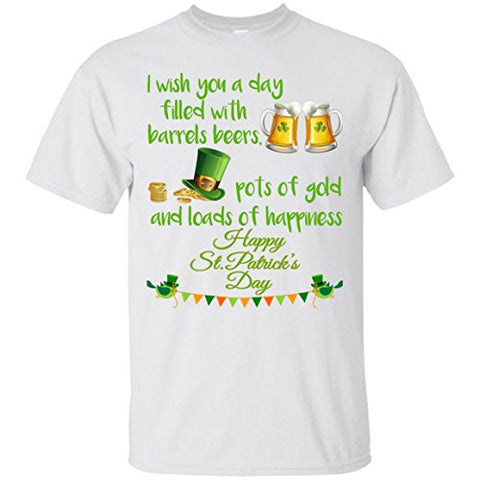 I wish you a day filled with barrels beer, st patrick day T-Shirt