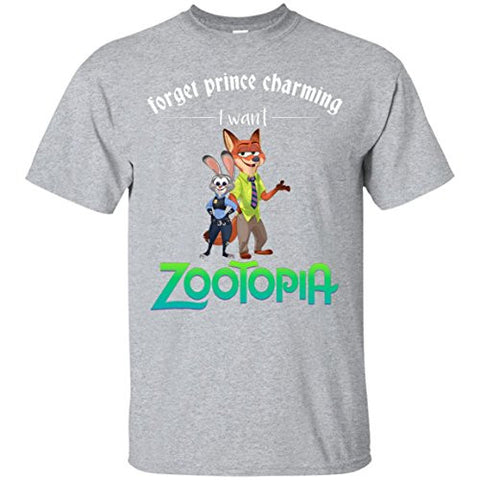 Forget prince charming, I want Zootopia Custom T-Shirt