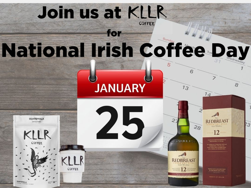 Celebrate National Irish Coffee Day With Us With This KLLR Irish Coffee Recipe!
