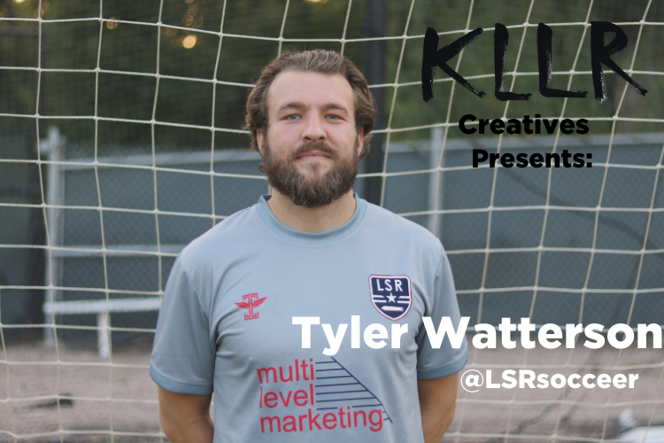 KLLR Creatives Podcast - Tyler Watterson of Lone Star Republic Soccer
