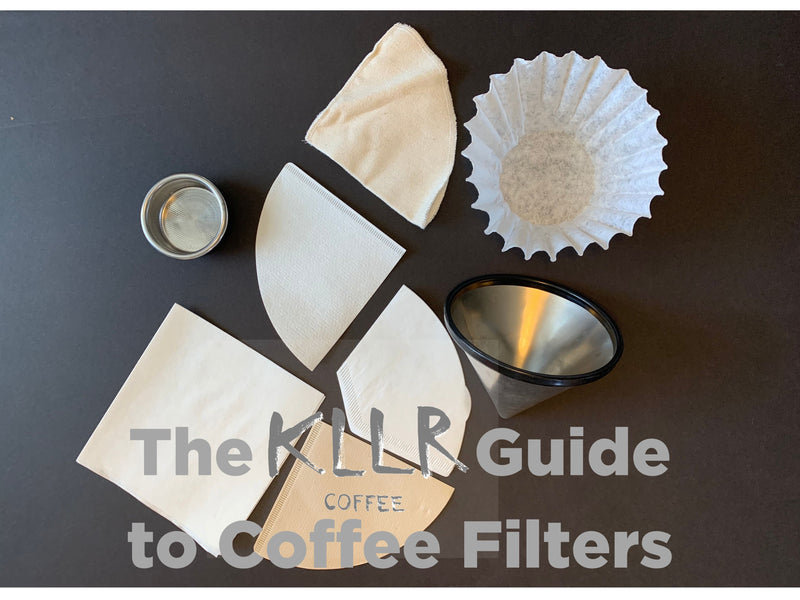 The KLLR Coffee Guide to Coffee Filters