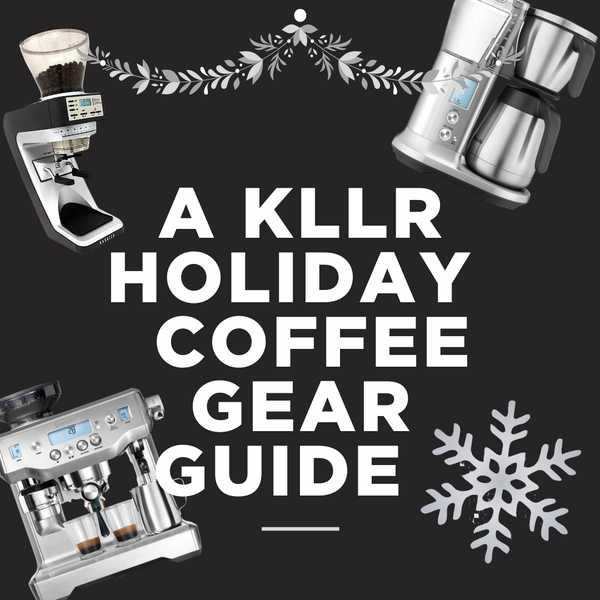 A KLLR Coffee Gear Guide for the Holidays