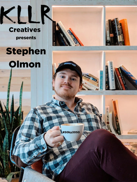 KLLR Creatives Podcast: Stephen Olmon - Building 50 Companies by 2050