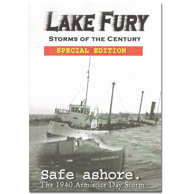 Lake Fury Storms of the Century, Safe Ashore, The 1940 Armistice Day Storm