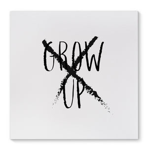 GROW UP Canvas Art By Terri Ellis