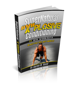 "The SuperNatural Xplosive Conditioning ""eBook"""