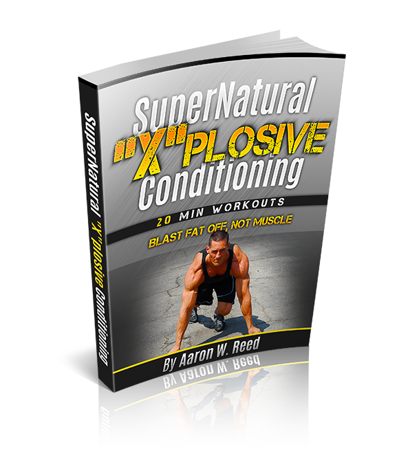 The SuperNatural Xplosive Conditioning