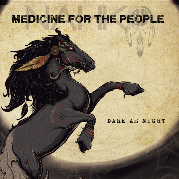 Nahko and Medicine for the People - Dark as Night CD