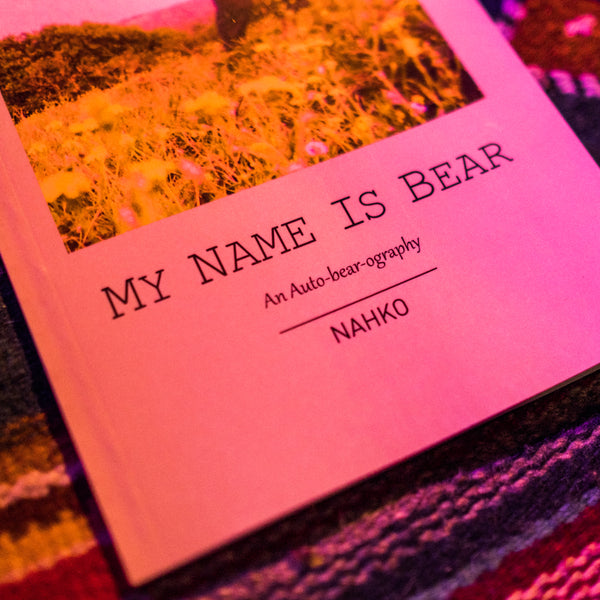 My Name Is Bear Book