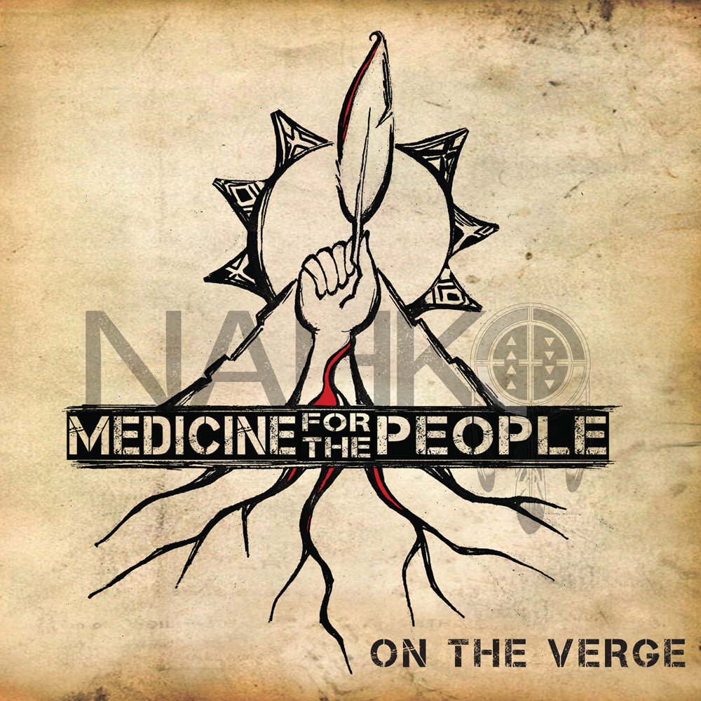 Nahko and Medicine for the People - On the Verge CD
