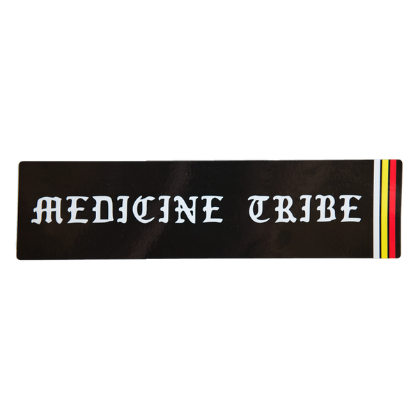 Medicine Tribe Bumper Sticker