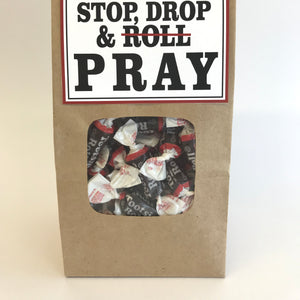 Stop, Drop, and Pray!