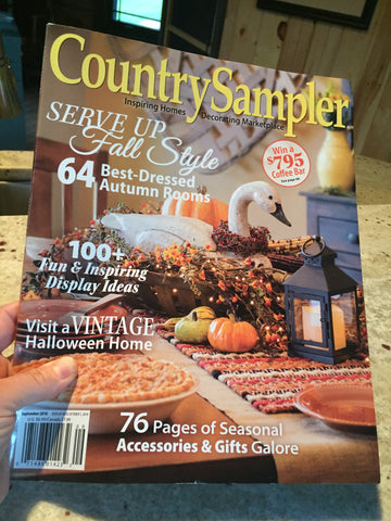 "Country Sampler September 2018 Issue Cover ""Serve Up Fall Style"" which has The Roughshod Ribboniere Debut Ad!"