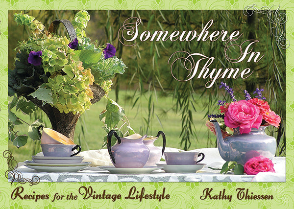 Somewhere in Thyme, Recipes for the Vintage Lifestyle