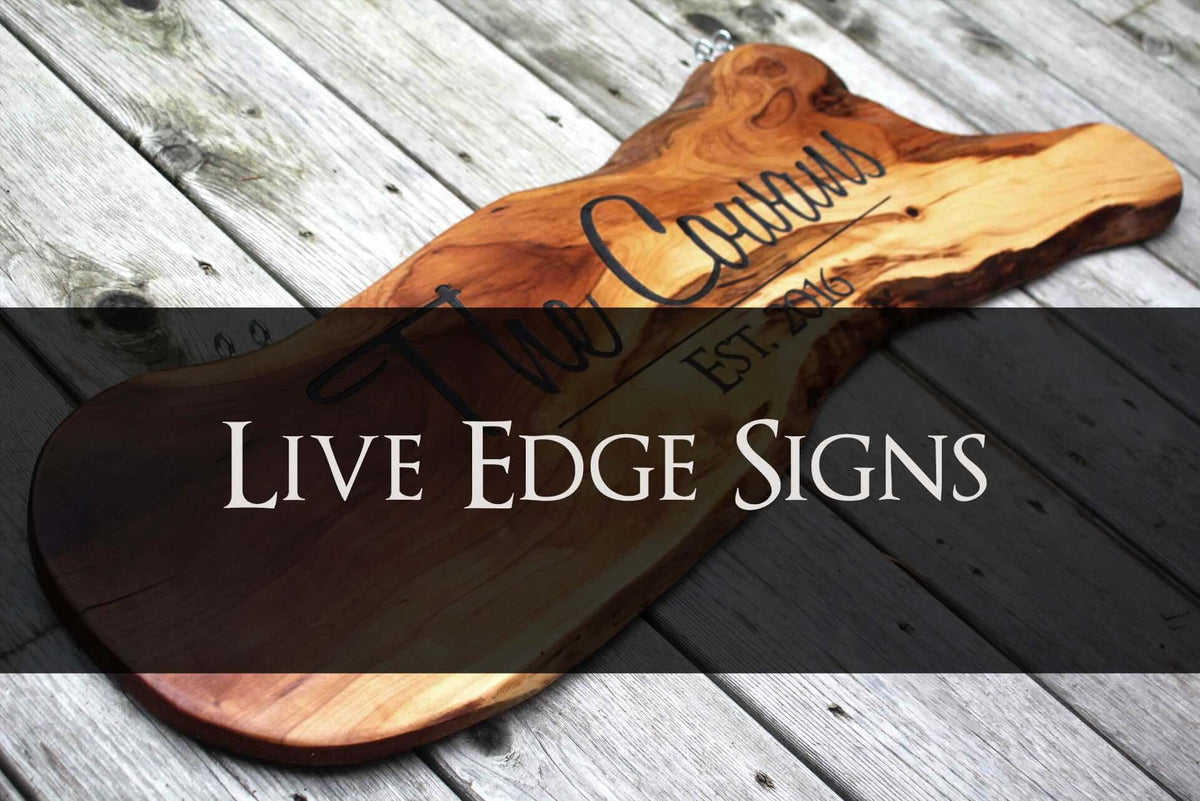 Live Edge Wood Signs