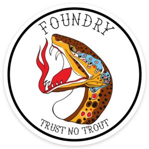 Trust No Trout - Sticker - Foundry Fishing