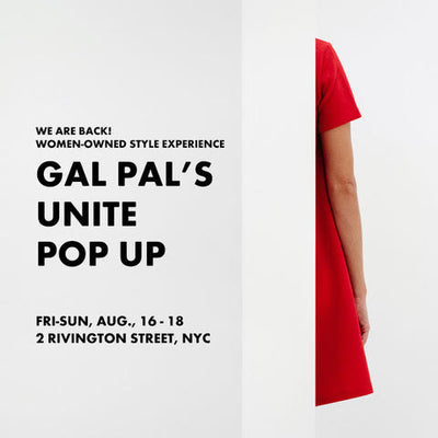 GAL PALS UNITE: SUMMER '19 POP UP