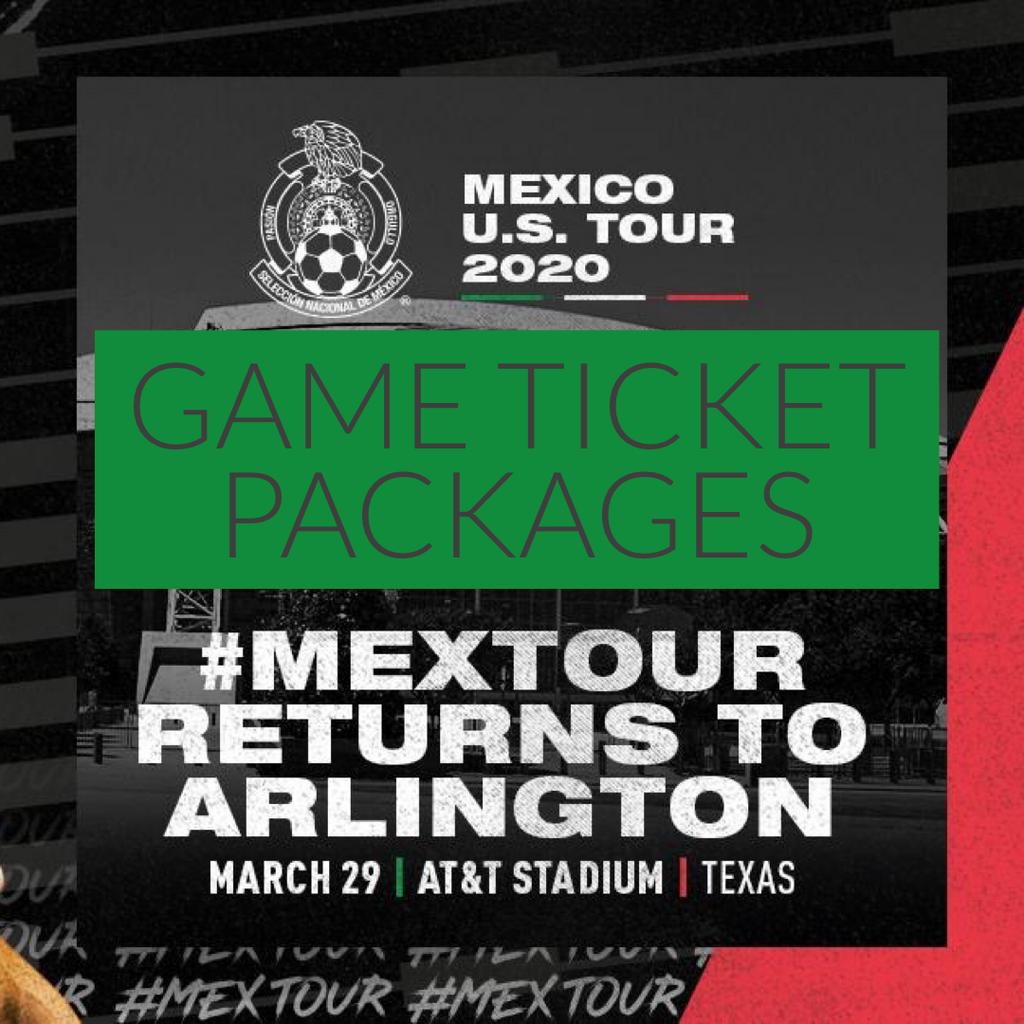 Mexico Soccer Tickets - Arlington TX - March 29 2020