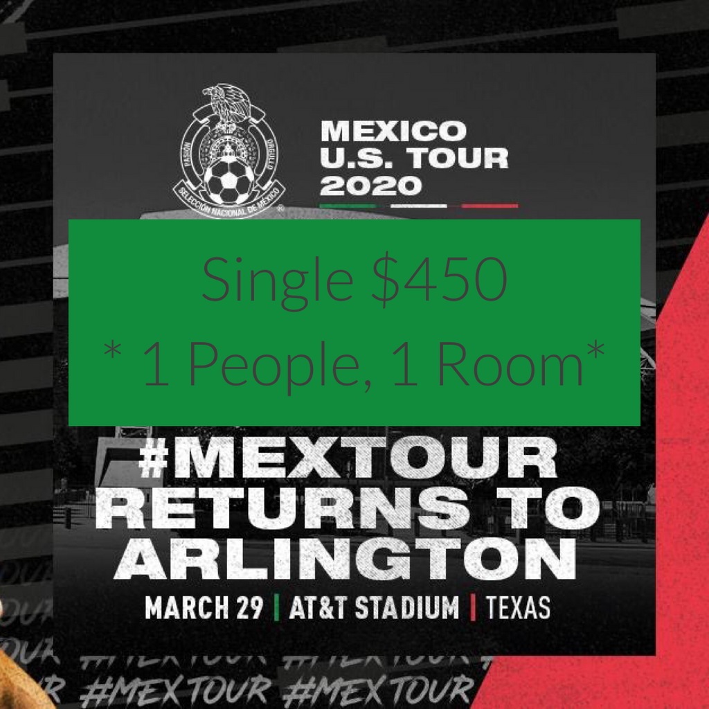 Mexico Soccer Austin Travel Package - Arlington TX - March 29 2020