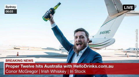 Proper-Twelve-Launches-Australia-Conor-McGregor-Arrival-Hellodrinks-Pay-Later