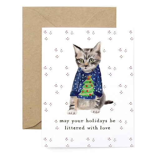 May Your Holidays Be Littered With Love Cat Card