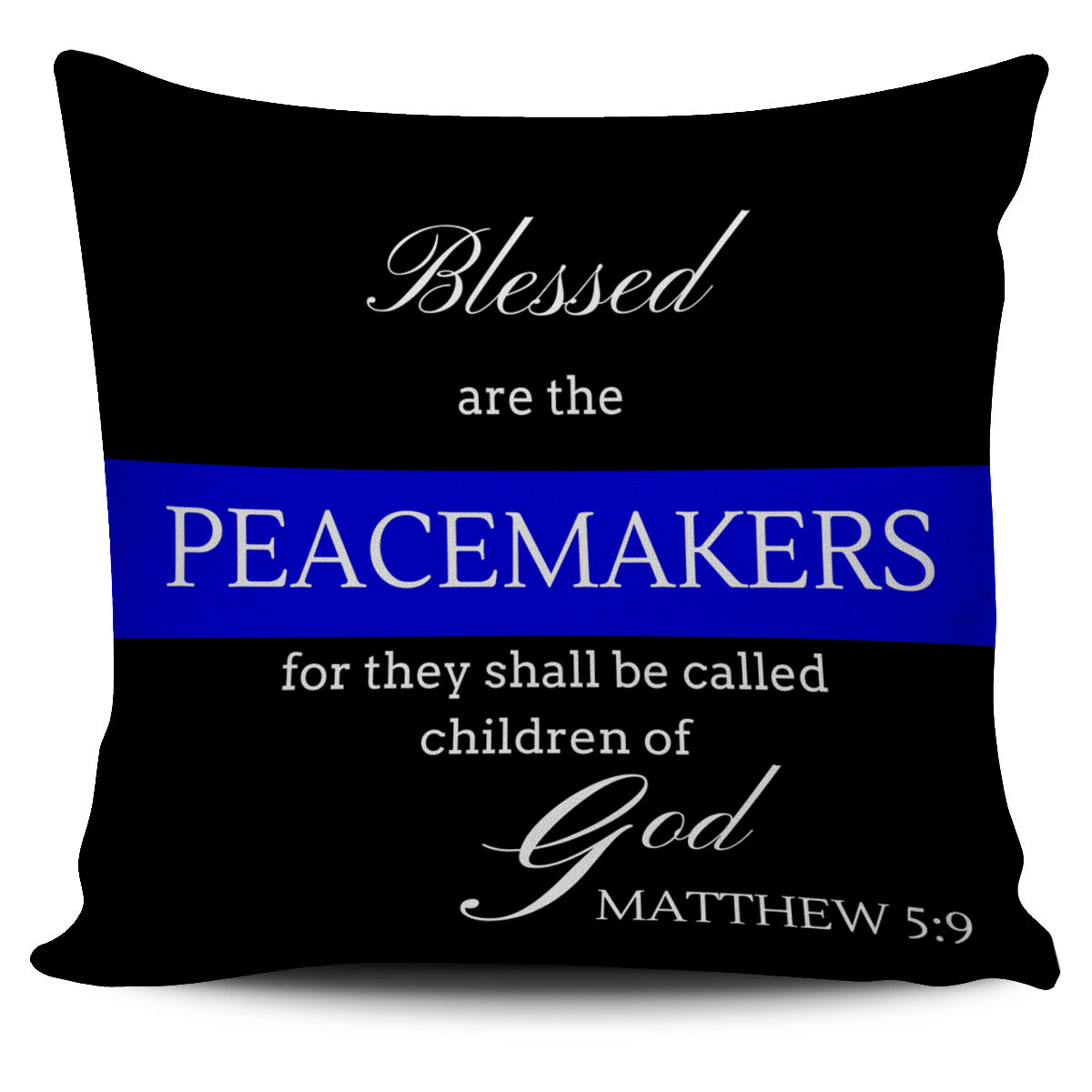 "FREE ""Blessed are the Peacemakers"" Pillow"