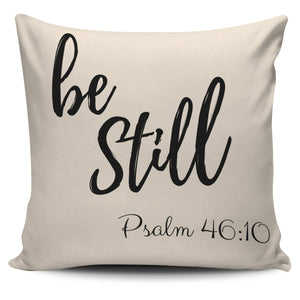 """Be Still"" Pillow"