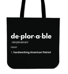 Deplorable Definition: Hardworking American Patriot - Tote Bag