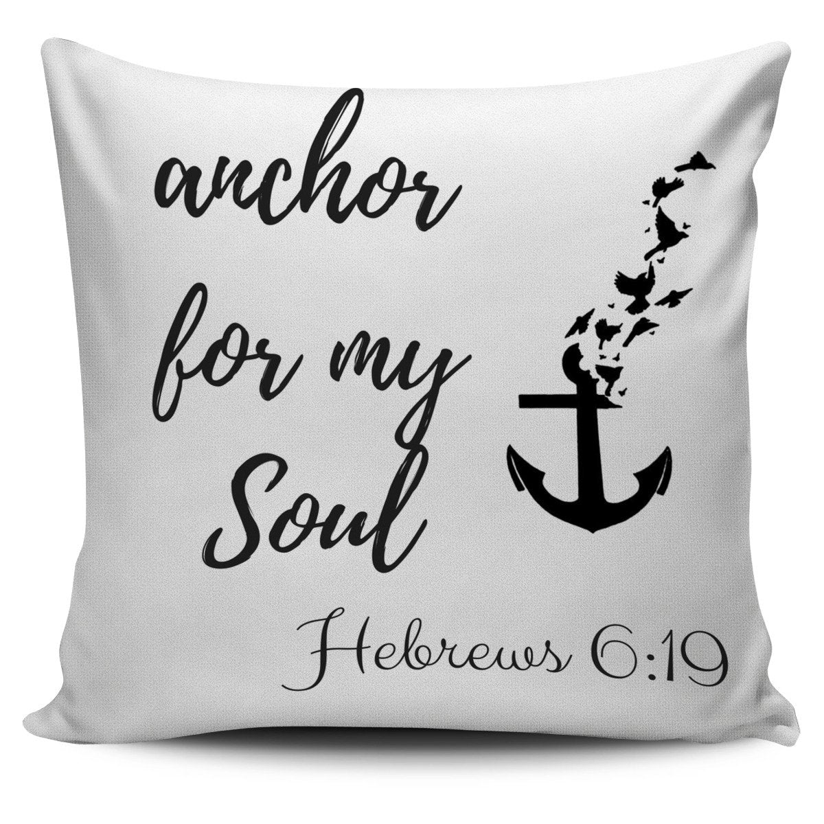 """Anchor for my soul"" Pillow"