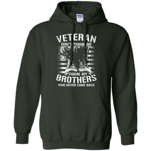 Don't Thank Me... Thank My Brothers - Apparel