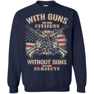 With Guns We Are Citizens - Apparel