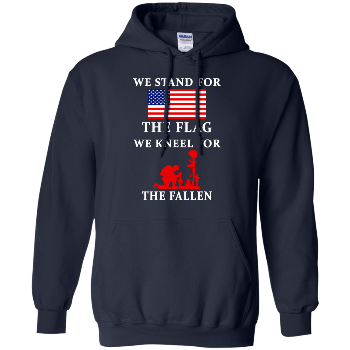 We Stand for The Flag, We Kneel for The Fallen - Apparel V2
