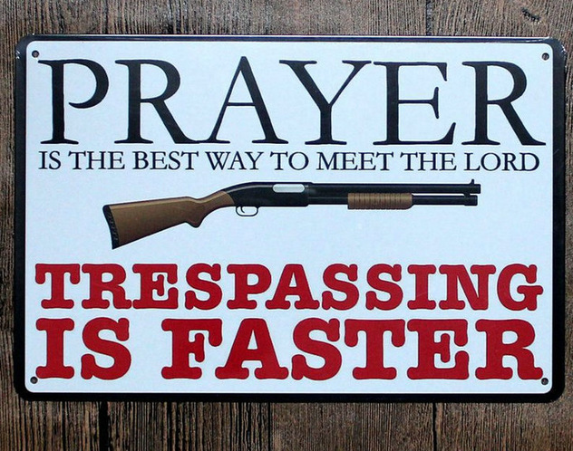 "Prayer vs. Trespassing Sign - 8"" x 12"""