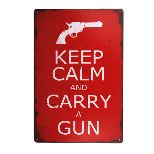 "Keep Calm and Carry a Gun - Tin Signs - 12"" x 8"""